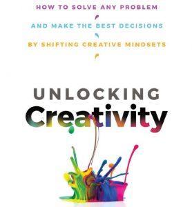Book cover: Unlocking Creativity by Michael Roberto