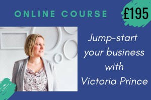 Victoria Prince looking at the words: Jump start your business with a Marketing MOT course